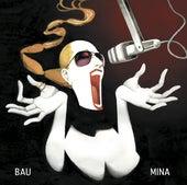 Bau by Mina