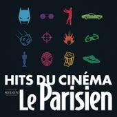 Les hits du cinéma selon Le Parisien von Various Artists