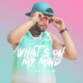 What's on My Mind von B-Goss