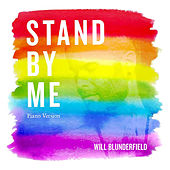 Stand by Me (Piano Version) de Will Blunderfield