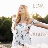 Oublier von Lena