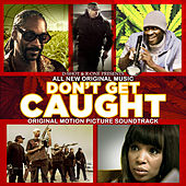Don't Get Caught von Various Artists