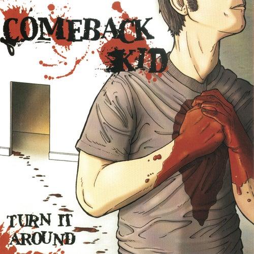 Turn It Around by Comeback Kid