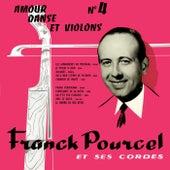 Amour Danse Et Violons No 4 von Franck Pourcel