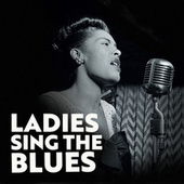 Ladies Sing The Blues de Various Artists