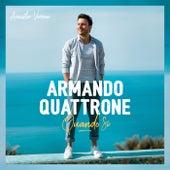 Quando Si (Acoustic Version) von Armando Quattrone
