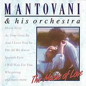 The Music of Love von Mantovani & His Orchestra
