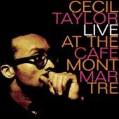 Live At Cafe Montmarte von Cecil Taylor