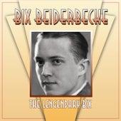 The Legendary Bix de Bix Beiderbecke