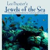 Jewels Of The Sea von Les Baxter