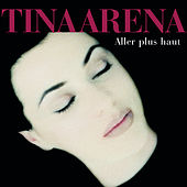 Aller Plus Haut de Tina Arena