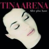 Aller Plus Haut by Tina Arena