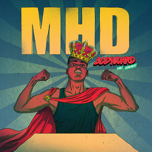 Bodyguard de MHD