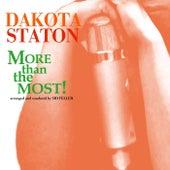 More Than The Most! by Dakota Staton