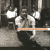 Byrd Blows On Beacon Hill by Donald Byrd