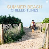Summer Beach Chilled Tunes by Various Artists