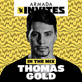 Armada Invites (In The Mix): Thomas Gold di Various Artists