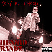 Hunnid Bands by Kory