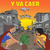 Y Va Caer by Rebel Diaz