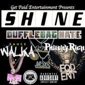 Shine von DuffleBag Nate