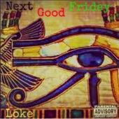 Next Good Friday di Loke
