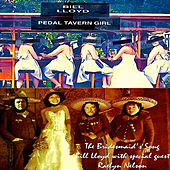 Pedal Tavern Girl B/W the Bridesmaid's Song by Bill Lloyd