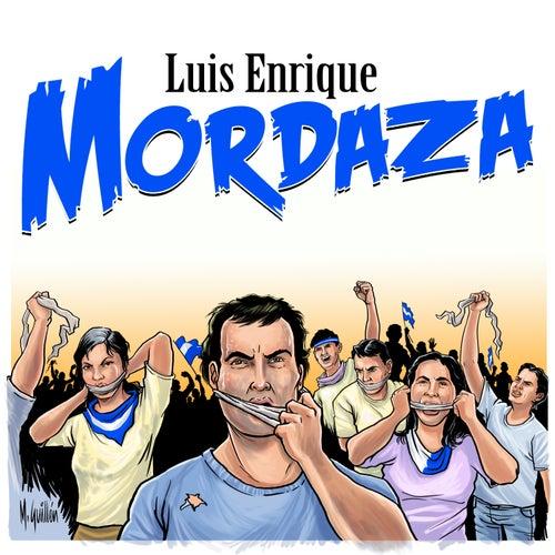 Mordaza (feat. Erick Nickoya) de Luis Enrique