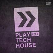 Play Tech-House, Vol. 2 de Various Artists