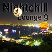 Nightchill Lounge 9 - Chill Lounge Music by Various Artists