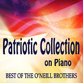 Patriotic Collection on Piano - Best of The O'Neill Brothers de The O'Neill Brothers