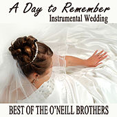 A Day to Remember Instrumental Wedding - Best of The O'Neill Brothers de The O'Neill Brothers