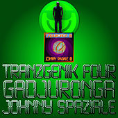 TranzGenik Four di Johnny Spaziale
