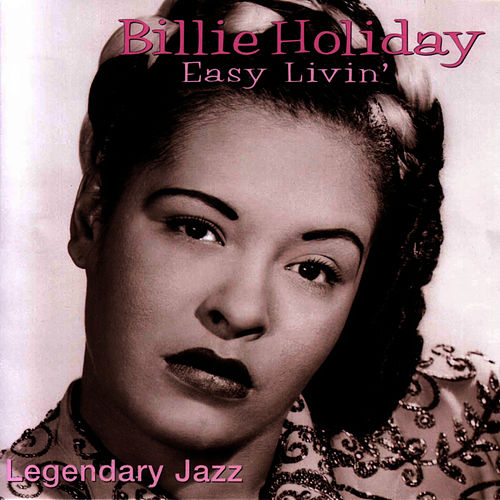 Easy Livin' by Billie Holiday