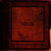 There Must Be Some Way To Stop Them de Vaux