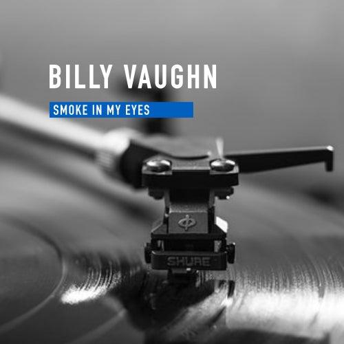Smoke in my Eyes de Billy Vaughn