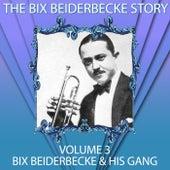 The Bix Beiderbecke Story, Vol. 3 de Bix Beiderbecke