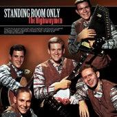 Standing Room Only! de The Highwaymen