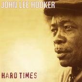 Hard Times by John Lee Hooker