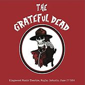 Kingswood Music Theatre, Maple, Ontario, June 21 1984 (Live Radio Broadcast) de Grateful Dead