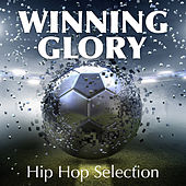 Winner Glory Hip Hop Selection de Various Artists