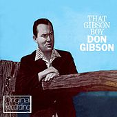 That Gibson Boy by Don Gibson