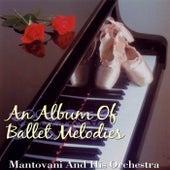 An Album Of Ballet Melodies von Mantovani & His Orchestra