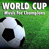 World Cup Music For Champions de Various Artists