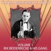 The Bix Beiderbecke Story, Vol. 1 de Bix Beiderbecke
