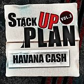 Stack Up Plan Vol. 2 von Havana Cash
