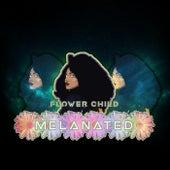 MELANATED (Juicy Mix) von Flower Child