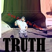 Word to the Ghetto by Truth