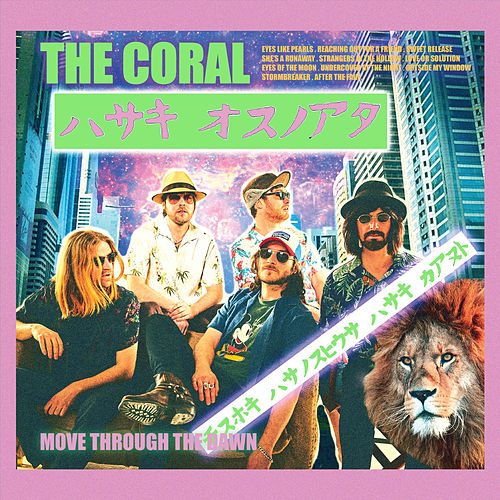 Move Through the Dawn by The Coral