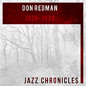 1936-1939 by Don Redman