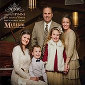 Sacred Hymns for Sacred Times von The Millikin Family